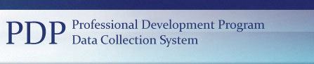 PDP (Professional Development Program) Data Collection System